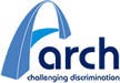 Arch - Challenging Discrimination